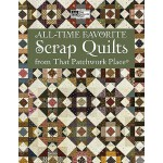 预订 All-Time Favorite Scrap Quilts from That Patchwork Place