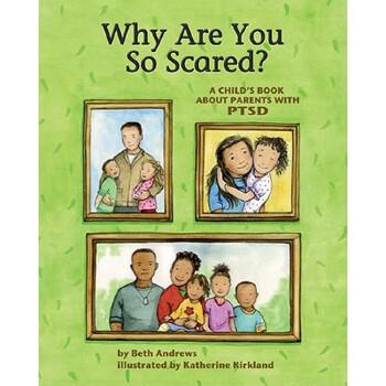 【预订】Why Are You So Scared?: A Child's Book about Parents with Ptsd 预订商品,需要1-3个月发货,非质量问题不接受退换货。