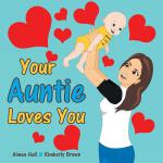 预订 Your Auntie Loves You [ISBN:9781489710918]