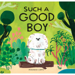 预订 Such a Good Boy: (dog Books for Kids, Pets for Children)