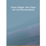 预订 Alison Hedger: New Ways with Old Rhymes (Book) [ISBN:978
