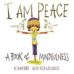 预订 I Am Peace: A Book of Mindfulness [ISBN:9781419727016]