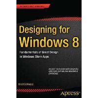 【预订】Designing for Windows 8: Fundamentals of Great Design i