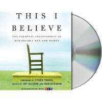 【预订】This I Believe The Personal Philosophies of Remarkable