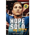 【预订】Hope Solo: My Story Young Readers' Edition