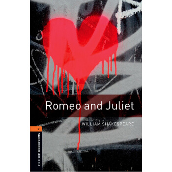 Oxford Bookworms Library: Level 2: Romeo and Juliet Playscript 牛津书虫分级读物2级:罗密欧与朱丽叶(英文原版)