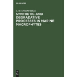 预订 Synthetic and Degradative Processes in Marine Macrophyte