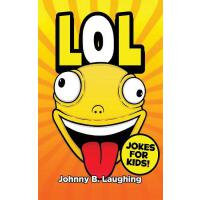 【�A�】Lol!: Funny Jokes for Kids