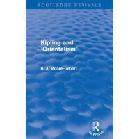 """【预订】Kipling and """"Orientalism"""" (Routledge Revivals) 978113879"""