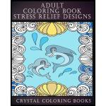 预订 Adult Coloring Book Stress Relief Designs: 30 UNIQUE PAT