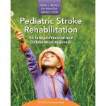 预订 Pediatric Stroke Rehabilitation: An Interprofessional an