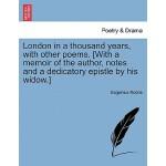 预订 London in a Thousand Years, with Other Poems. [With a Me