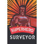 预订 Superhero Surveyor: Notebook, Planner or Journal Size 6