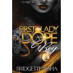 预订 First Lady To A Dope Boy [ISBN:9781981255115]