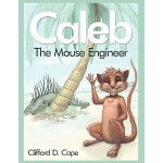 预订 Caleb: The Mouse Engineer [ISBN:9781438998770]