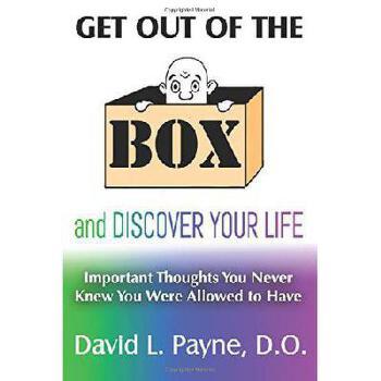 【预订】Get Out of the Box and Discover Your Life: Important Thoughts You Never Knew You Were Allowed to 美国库房发货,通常付款后3-5周到货!