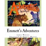 预订 Emmett's Adventures [ISBN:9781546316220]