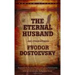 Bantam Classics: The Eternal Husband and Other Stories ISBN