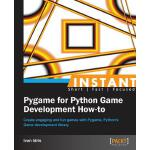 预订 Instant Pygame for Python Game Development How-To [ISBN: