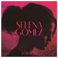 正版唱片|赛琳娜戈麦斯 为你 精选 新歌 Selena Gomez For You CD