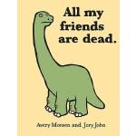【预订】All My Friends Are Dead