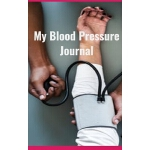 预订 My Blood Pressure Journal [ISBN:9781695363106]