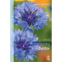 【预订】Understanding Syntax 9780367198404