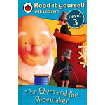 Ladybird:The Elves and the Shoemaker(Read It Yourself-Level 3) 小瓢虫分级读物:《侏儒和鞋匠》(阅读级别:3)ISBN 9781409303732