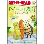 Ready to Read 1 Inch and Roly Make a Wish ISBN:978144245276