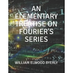预订 An Elementary Treatise on Fourier's Series [ISBN:9781701