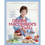 预订 Debbie Macomber's Table: Sharing the Joy of Cooking with