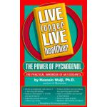 预订 Live Longer Live Healthier: The Power of Pycnogenol [ISB