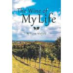 预订 The Wine of My Life [ISBN:9781524684396]