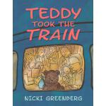 预订 Teddy Took the Train [ISBN:9781760112134]