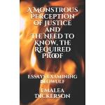 预订 A Monstrous Perception of Justice and The Need to Know,