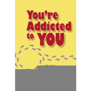 【预订】You're Addicted to You  Why It's So Hard to Change -- and What You Can Do About It 预订商品,需要1-3个月发货,非质量问题不接受退换货。