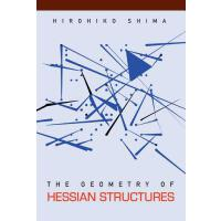 预订 The Geometry of Hessian Structures [ISBN:9789812700315]