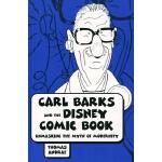 预订 Carl Barks and the Disney Comic Book: Unmasking the Myth