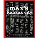 预订 Max's Kansas City: Art, Glamour, Rock and Roll [ISBN:978