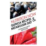 预订 Nutrition Now: Quinoa Recipes and Metabolism Diet [ISBN: