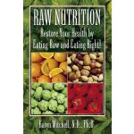 预订 Raw Nutrition: Restore Your Health by Eating Raw and Eat