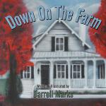 预订 Down on the Farm [ISBN:9781481709699]