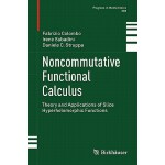 预订 Noncommutative Functional Calculus: Theory and Applicati