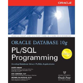 【预订】Oracle Database 10g PL/SQL Programming 预订商品,需要1-3个月发货,非质量问题不接受退换货。