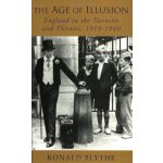 The Age of Illusion - England in the Twenties 1920s and Thi