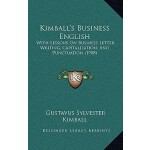 预订 Kimball's Business English: With Lessons on Business Let