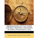 【预订】Observations on the Code for Real Property Proposed by