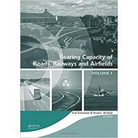 【预订】Bearing Capacity of Roads, Railways and Airfields, Two V