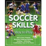 预订 Soccer Skills: Way to Play [ISBN:9781600786303]