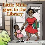 预订 Little Milia Goes to the Library [ISBN:9781481721400]
